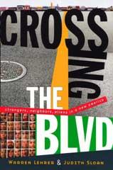 Crossing the BLVD